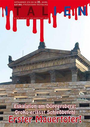 Eskalation am Döppersberg: GroKo erlässt Schießbefehl. Erster Mauertoter