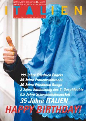 1199 Jahre Friedrich Engels - 85 Jahre Frauenwahlrecht - 80 Jahre Friedhelm Runge - 2 Jahre Entdeckung des 3. Geschlechts - 05 Jahre Schwebebahnausfall - 35 Jahre Italien - Happy Birthday!