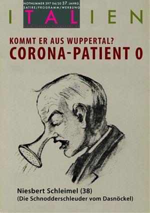 Kommt er aus Wuppertal? - Corona-Patient 0 - Niesbert Schleimel, die Schnodderschleuder vom Dasnöckel