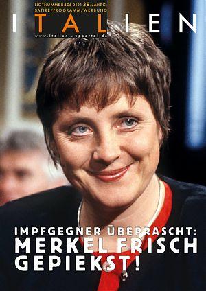 Impfgegner überrascht, Merkel frisch gepiekst!