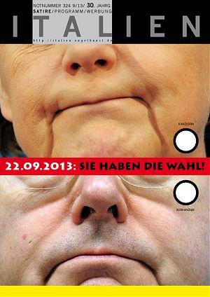22.09.2013: Sie haben die Wahl! - Kanzlerin - Vizekanzler