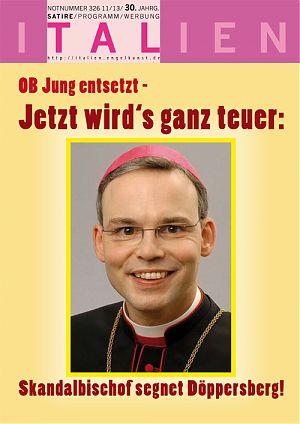 OB Jung entsetzt - Jetzt wird's ganz teuer: Skandalbischof segnet Döppersberg!