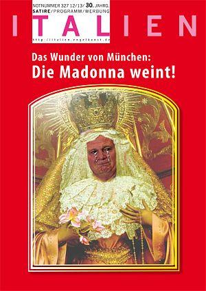 Das Wunder von München: Die Madonna weint