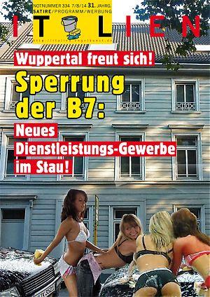 Wuppertal freut sich! Sperrung der B7: Neues Dienstleistungs-Gewerbe im Stau!